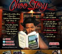 "Choo Choo's  has released his mixtape ""Based On A Choo Story"""