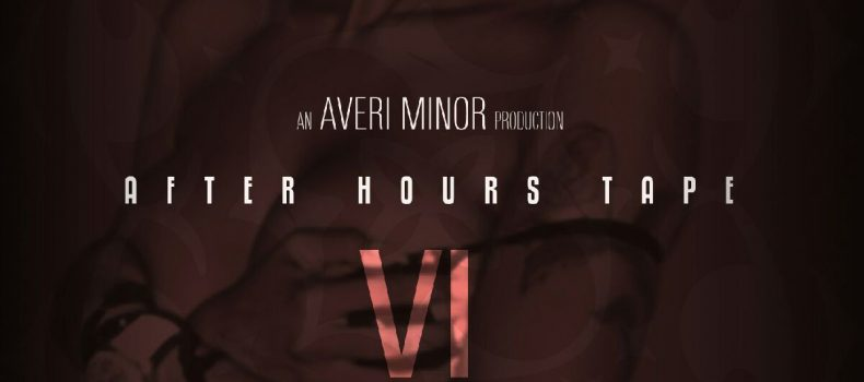 Music Release:  After Hours powered by Averi Minor-November 6