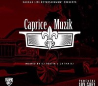 Savage Life Ent has independently moved more than 10,000 units of their mixtape, Caprice Muzik