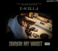 "I-Killa and his new single ""Shakin My Wrist"""