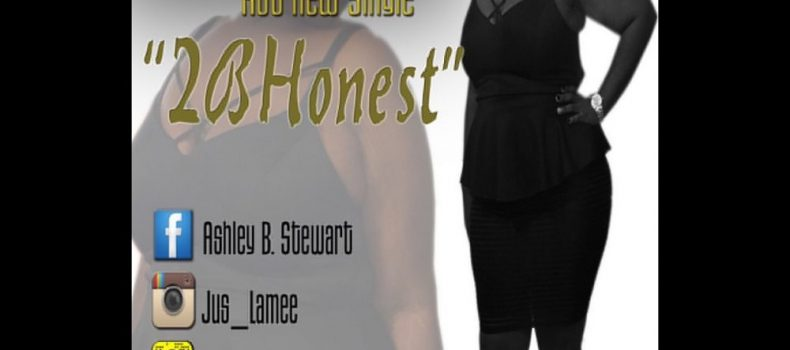 "Ashley Stewart drops her new single ""2BHonest"""