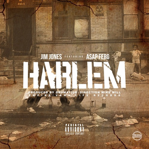 Jim Jones - Asap Ferg - Pure Truth LLC - Harlem