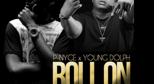 P-Nyce featuring Young Dolph