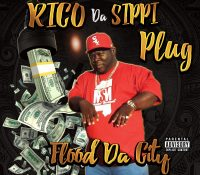 Featured Artist:  Rico Da Sippi Plug