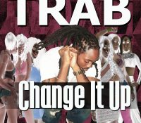 Trab – Change It Up