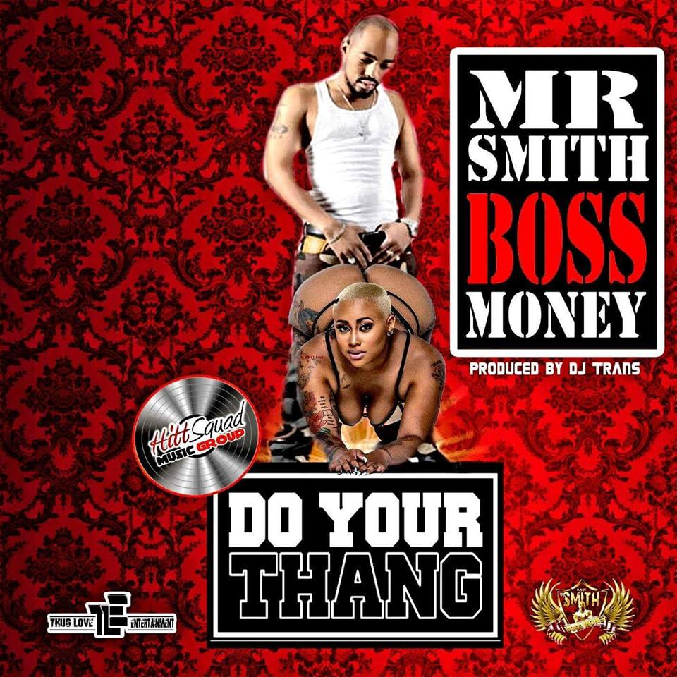 Mr. Smith AKA Boss Money