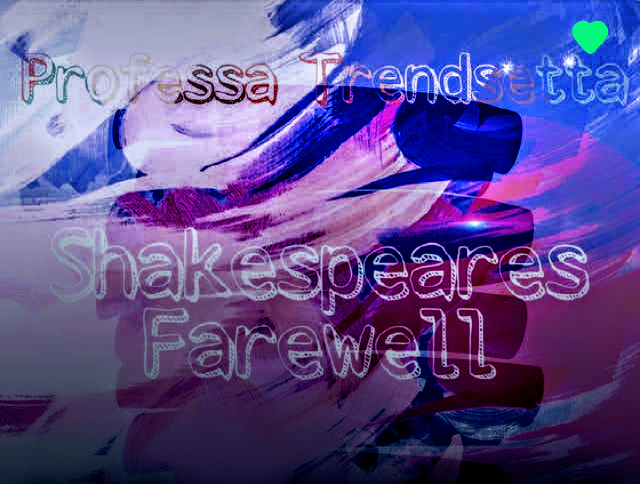 Professa Trendsetta, Shakespear's Farewell, #news, news, media, #media, #puretruthdjs, pure truth djs, pure truth llc, #puretruthllc, music, #music