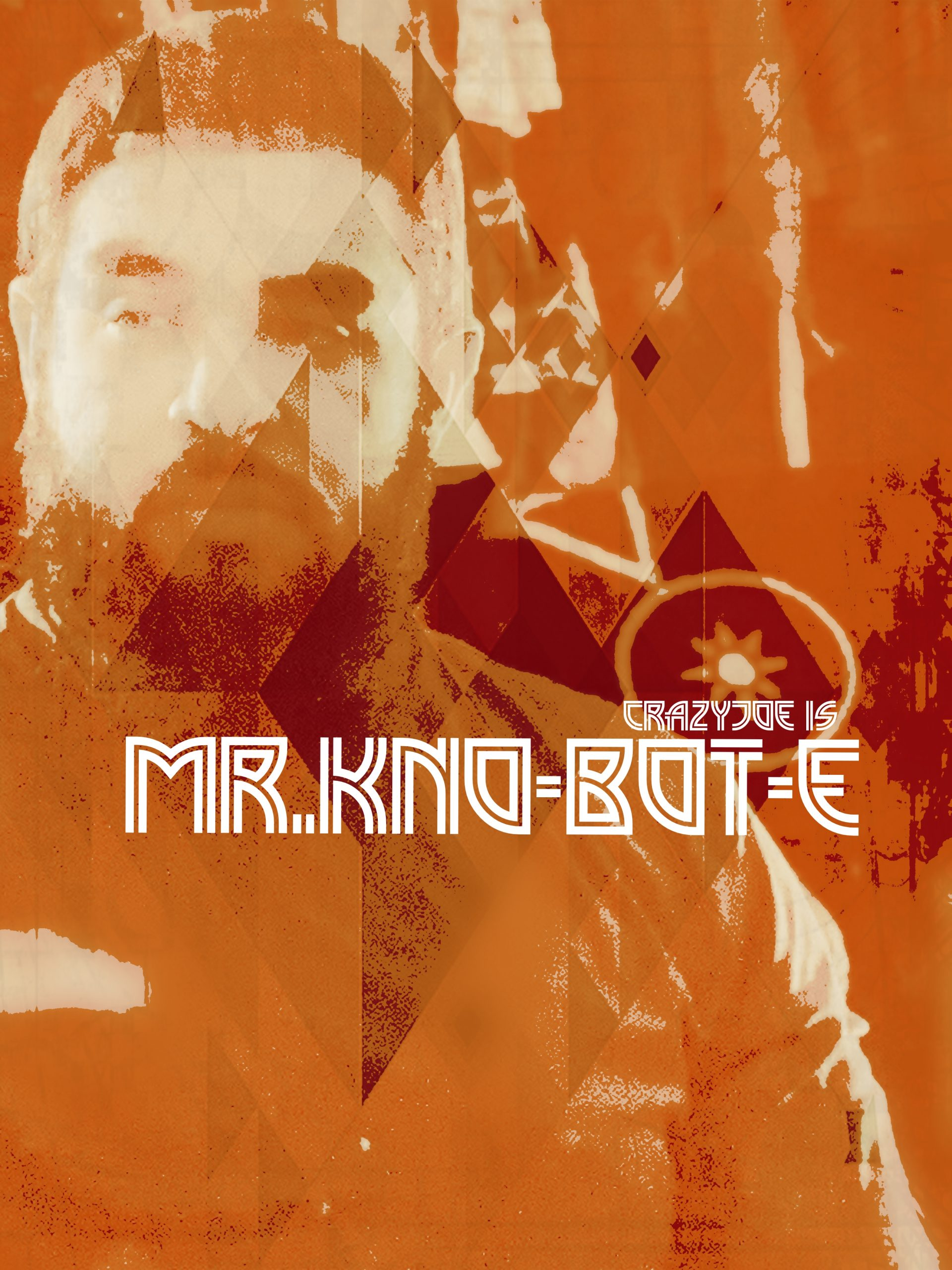 Crazy Joe – Mr. Knobote