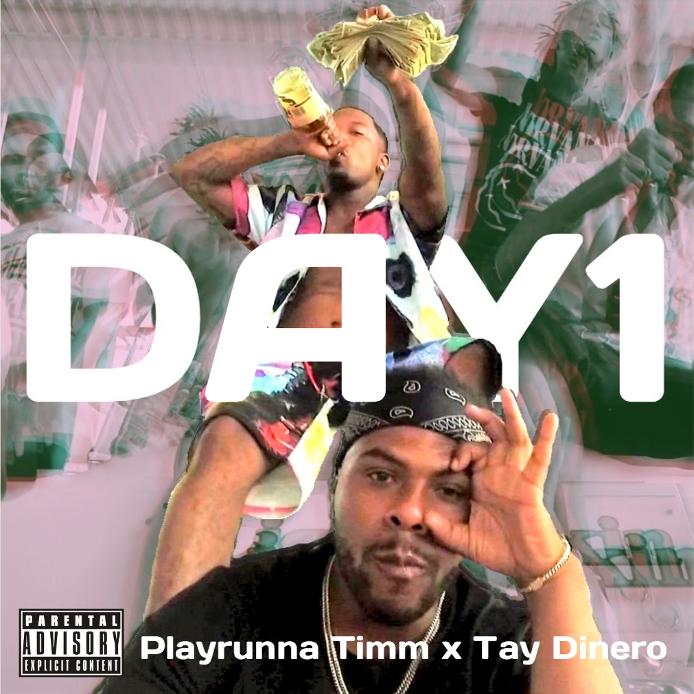 Playrunna Timm & Tay Dinero – Day 1